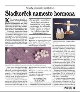 SLADKORČEK NAMESTO HORMONA