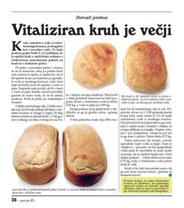 Vitaliziran kruh je večji